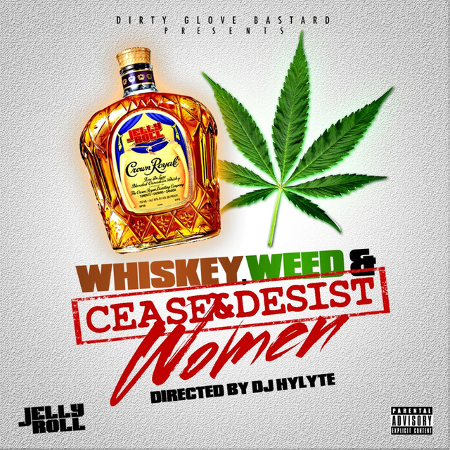 Jelly Roll Whiskey, Weed, & Women 2013