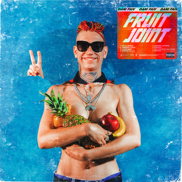 Album cover for Fruit Joint by Dani Faiv