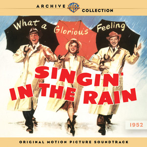 Singin' in the Rain: Original Motion Picture Soundtrack - Gene Kelly