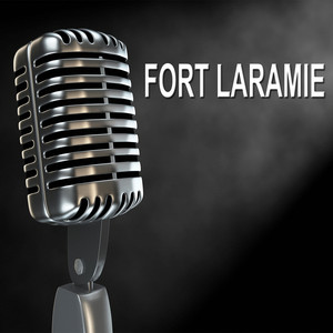 Fort Laramie - Old Time Radio Show