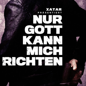 XATAR präsentiert: Nur Gott kann mich richten Albümü