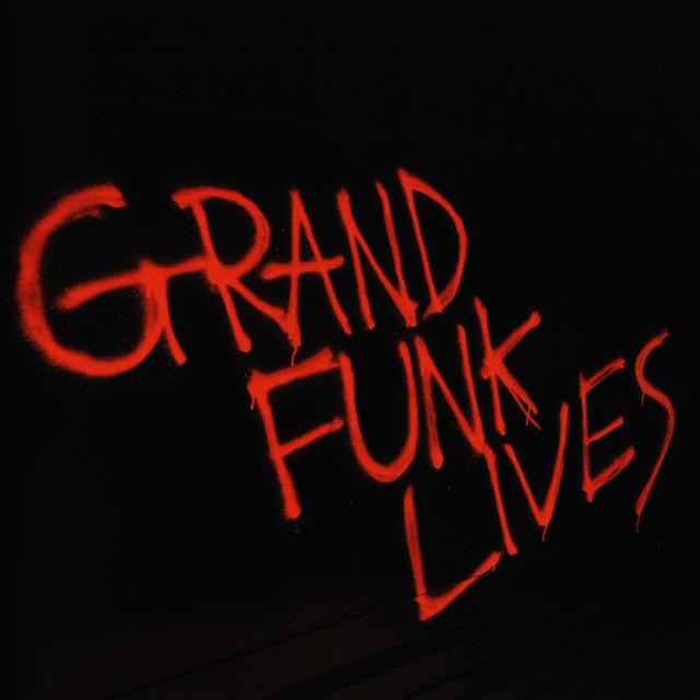 Grand Funk Railroad Grand Funk Lives album cover