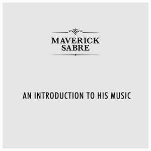 An Introduction To Maverick Sabre