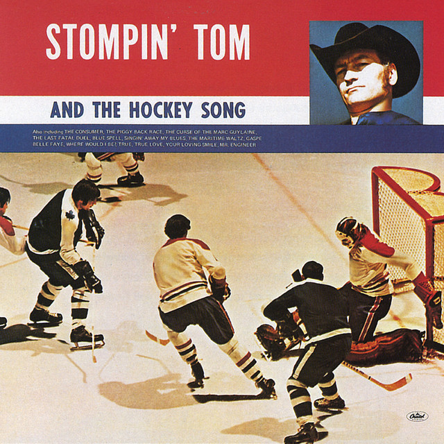 Stompin' Tom And The Hockey Song