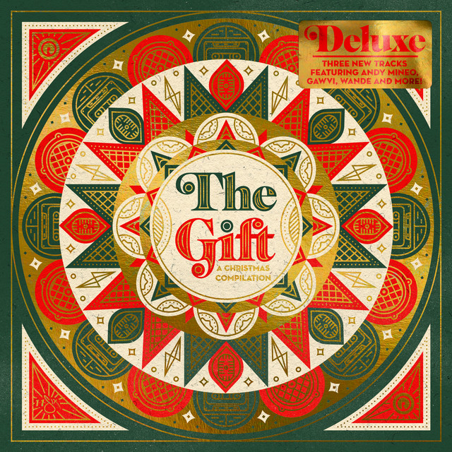 The Gift: A Christmas Compilation (Deluxe)