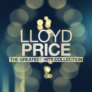 Lloyd Price - The Greatest Hits Collection album