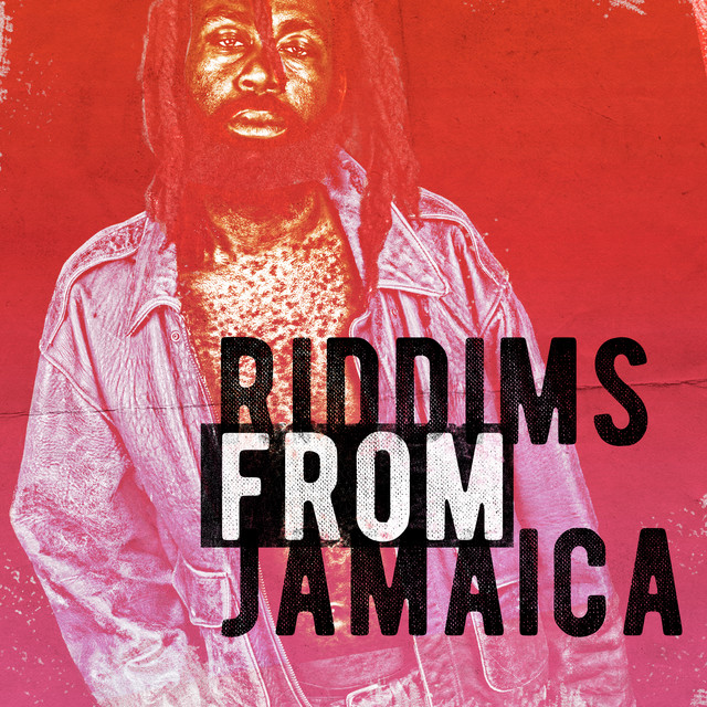 Riddims from Jamaica by Various Artists on Spotify