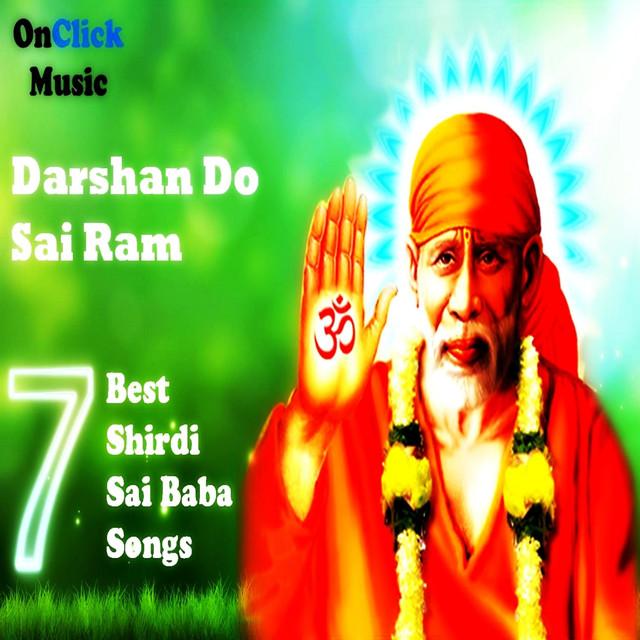 Darshan Do Sai Ram by Kailash Hare Krishna Das on Spotify