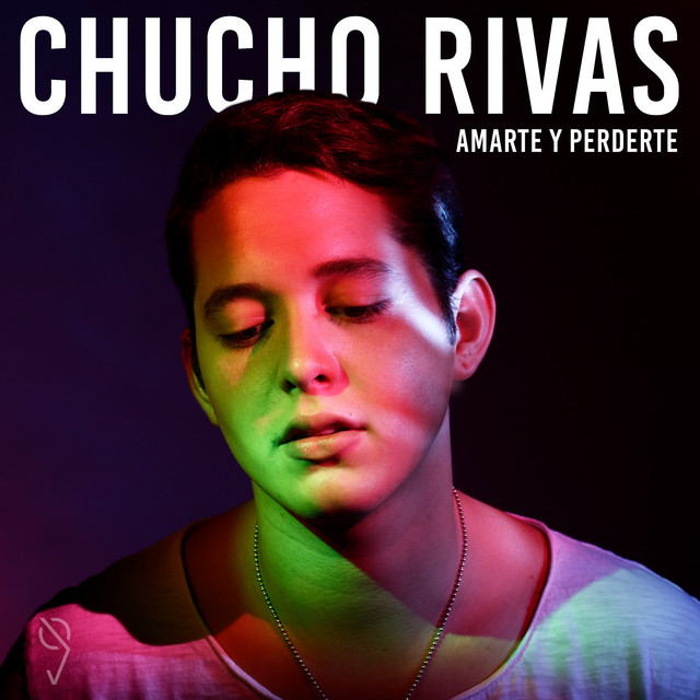 Album cover for Amarte y Perderte by Chucho Rivas