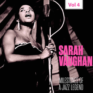 Milestones of a Jazz Legend - Sarah Vaughan, Vol. 4 (1954, 1957) album