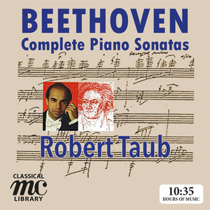 Beethoven: Complete Piano Sonatas - Robert Taub (MC Classical Library) Albümü
