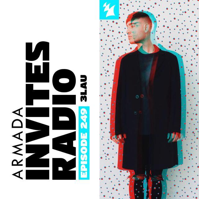 Armada Invites Radio 249 (Incl. 3LAU Guest Mix) ile ilgili görsel sonucu