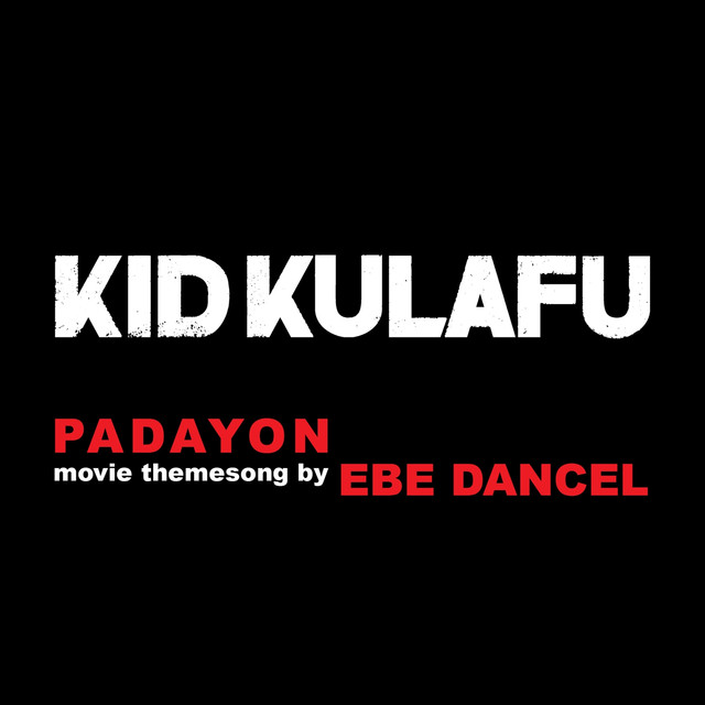 Padayon (Theme From Kid Kulapo)