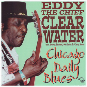 Chicago Daily Blues - Eddy Clearwater album