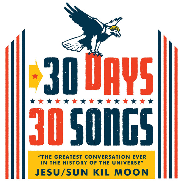 The Greatest Conversation Ever in the History of the Universe (30 Days, 30 Songs)