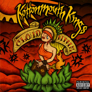 Cloud Nine - Kottonmouth Kings