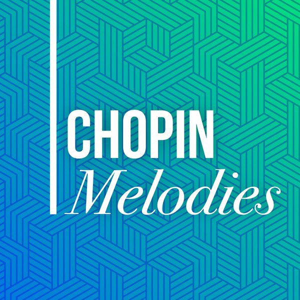 Chopin Melodies