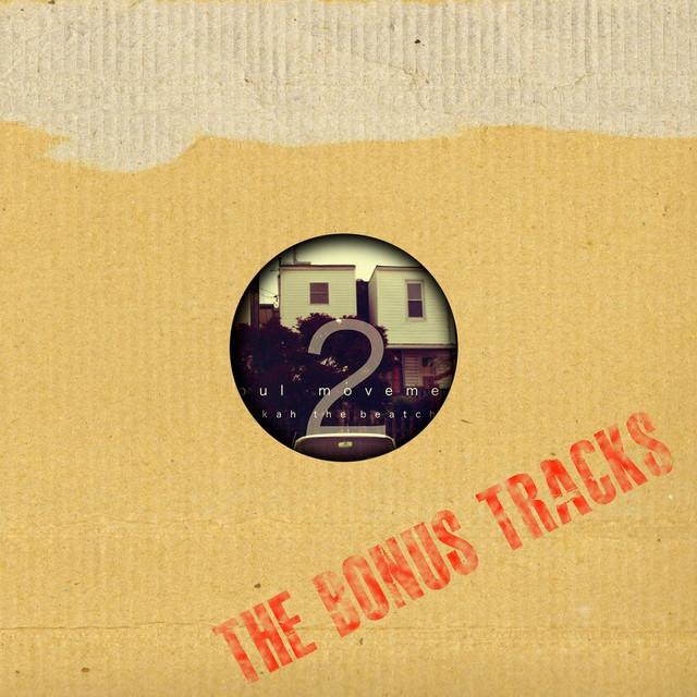 The Bonus Tracks (Soul Movement, Vol. 2)