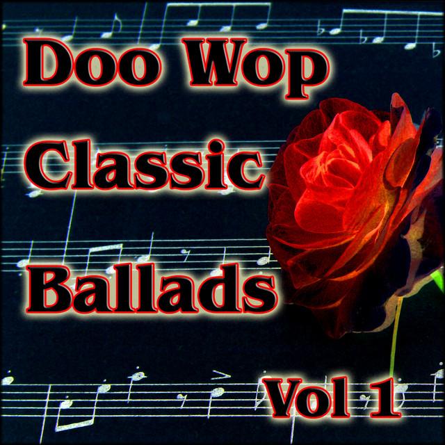 Various Artists Doo Wop Classic Ballads, Vol. 1 album cover