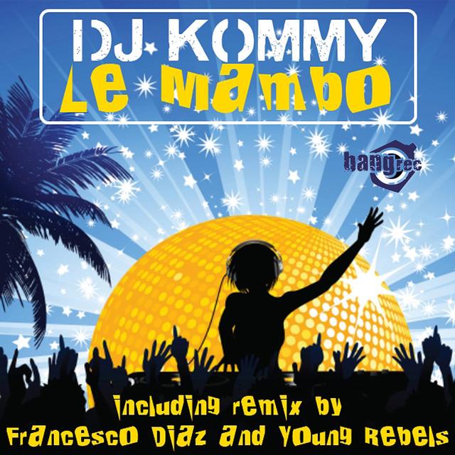 6e7b79f49c7 Le Mambo by DJ Kommy on Spotify
