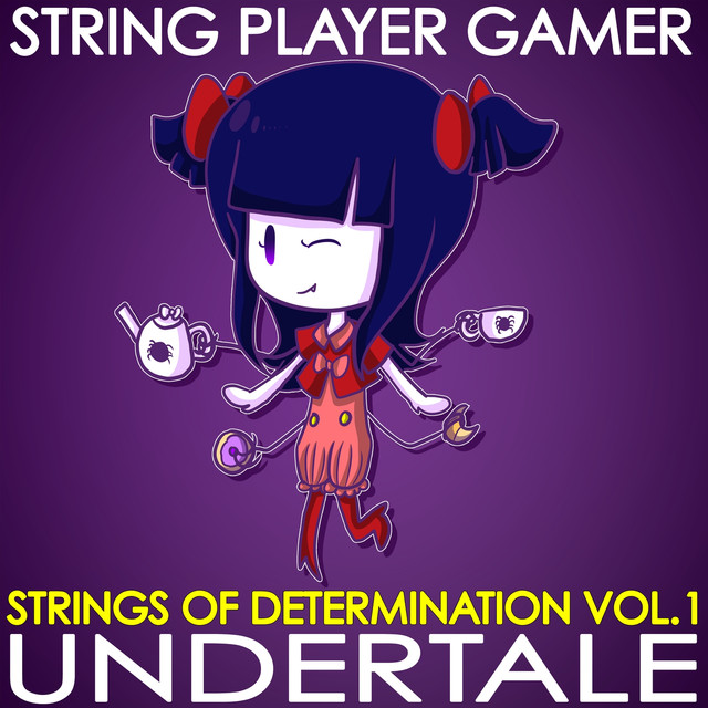 Album cover for Undertale: Strings of Determination Vol. 1 by Teracmusic, String Player Gamer