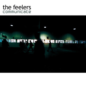 Communicate - Feelers