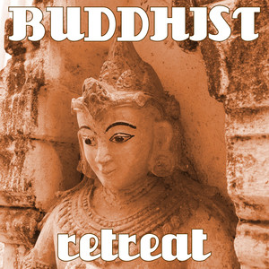 Buddhist Retreat: Tibetan Music for Zen Relief, Mindfulness Meditation, Yoga Classes, Reiki Music Albumcover