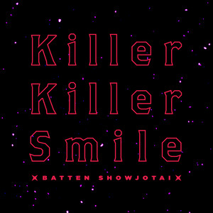 ばってん少女隊 / Killer Killer Smile | Spotify