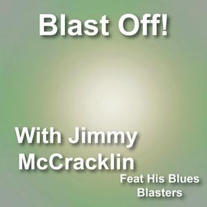 Blast off with Jimmy Mccracklin & His Blues Blasters album