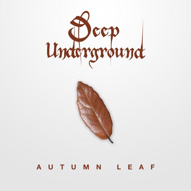 Deep Underground, Marcos Monnerat - Autumn Leaf