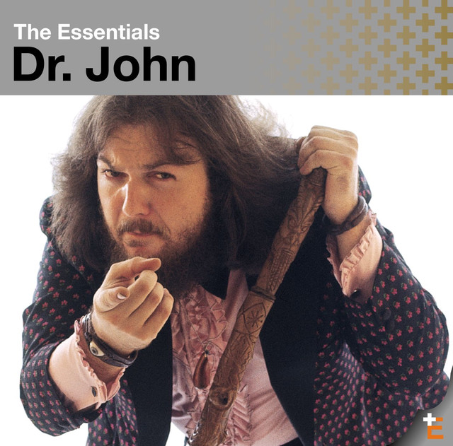 The Essentials: Dr. John