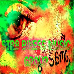 Str8 Biness Music Group (Sbmg) Albumcover