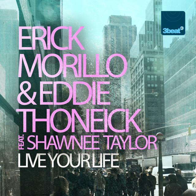 live your life erick morillo chuckie remix