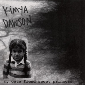 My Cute Fiend Sweet Princess - Kimya Dawson