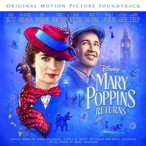 Mary Poppins Returns (Original Motion Picture Soundtrack) Albümü
