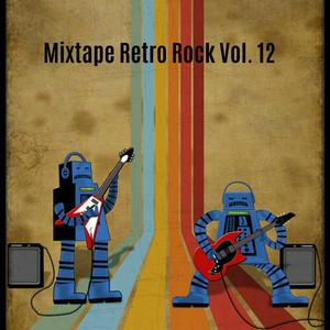Mixtape Retro Rock, Vol. 12