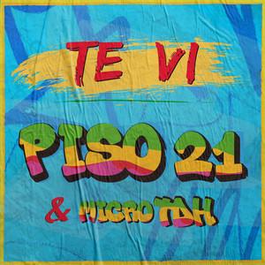 Te Vi - Piso 21