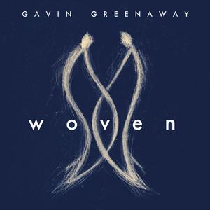 Gavin Greenaway – Woven
