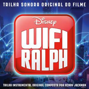 Wifi Ralph (Trilha Sonora Original)