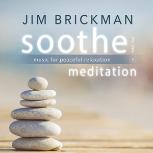 Soothe, Vol. 3: Meditation - Music for Peaceful Relaxation album