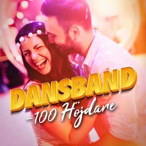 Dansband - 100 Höjdare