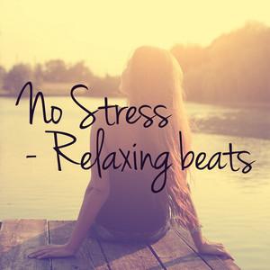 No Stress: Relaxing beats