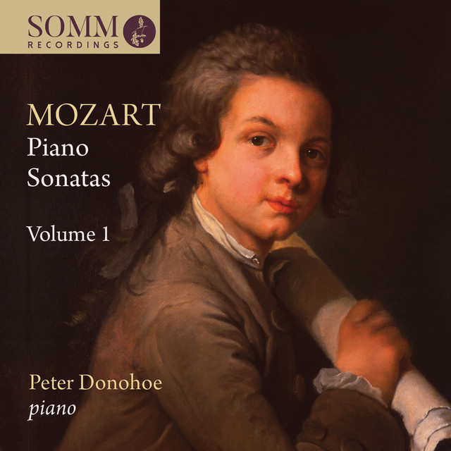Album cover for Mozart: Piano Sonatas, Vol. 1 by Wolfgang Amadeus Mozart, Peter Donohoe