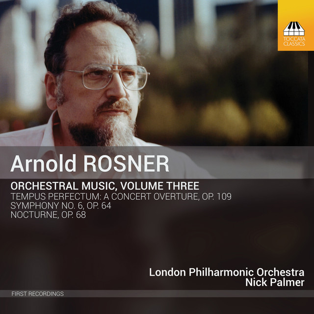 Rosner: Orchestral Music, Vol. 3