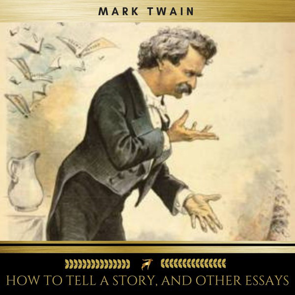 English Literature Essays  Buy An Essay Paper also Reflective Essay Thesis How To Tell A Story And Other Essays By Mark Twain On Spotify Essay With Thesis Statement Example