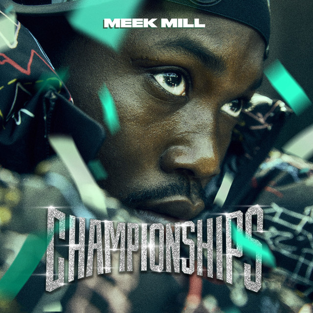Album cover for Championships by Meek Mill
