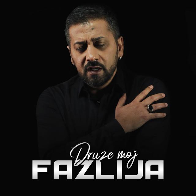 Fazlija - Druže moj - Listen on Spotify, Deezer, YouTube, Google Play Music and Buy on Amazon, iTunes Google Play | EMDC Network