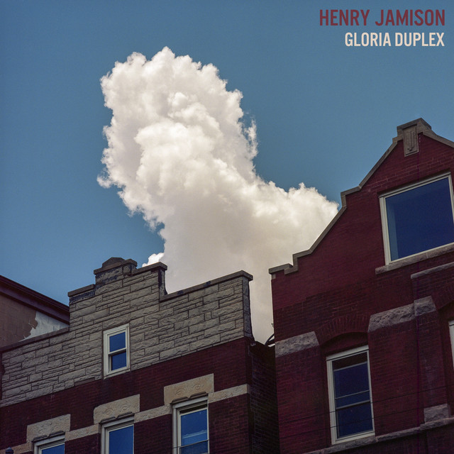 Album cover for Gloria Duplex by Henry Jamison