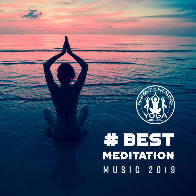 Best Meditation Music 2019 (Total Relax, Ambient Sounds for