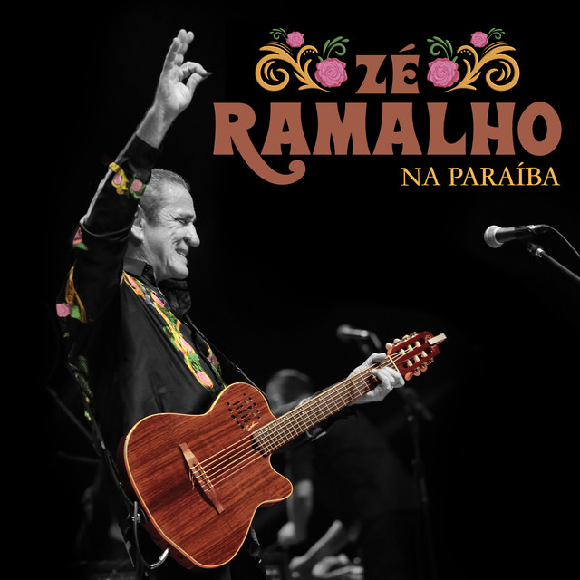 Zé Ramalho Na Paraíba (Ao Vivo)